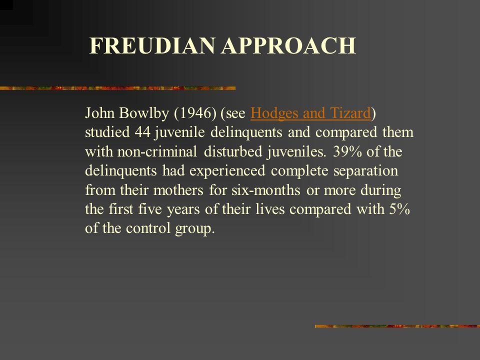 FREUDIAN APPROACH