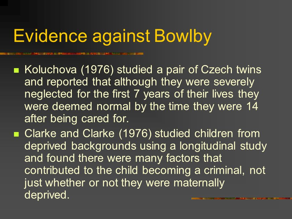 Evidence against Bowlby