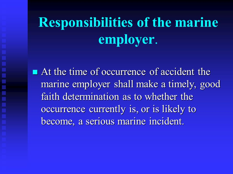 Responsibilities of the marine employer.