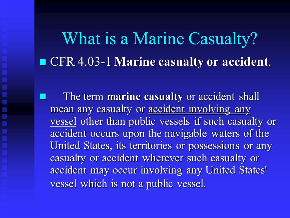 What is a Marine Casualty