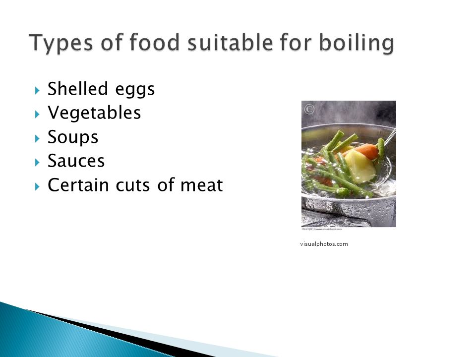 Types of food suitable for boiling