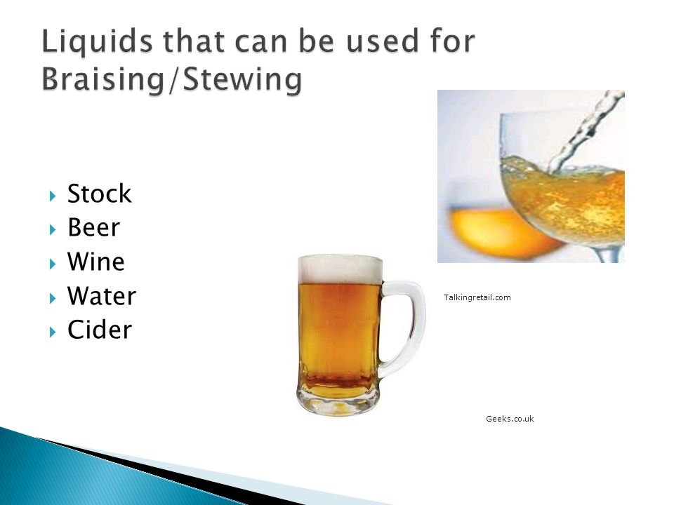 Liquids that can be used for Braising/Stewing