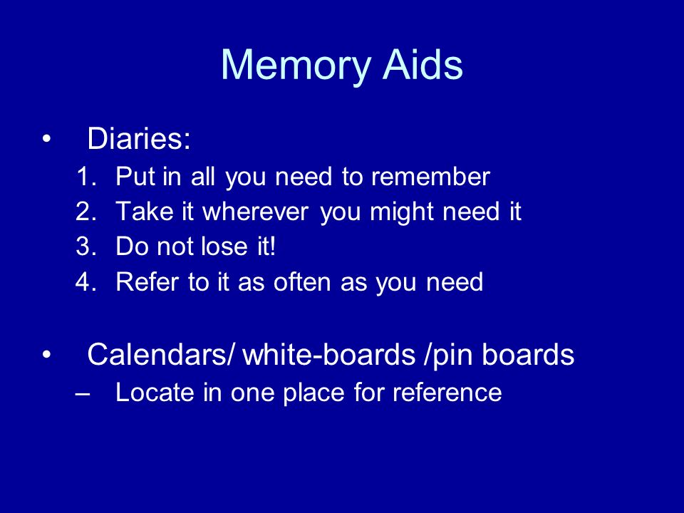 Memory Aids Diaries: Calendars/ white-boards /pin boards