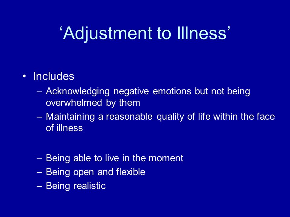'Adjustment to Illness'
