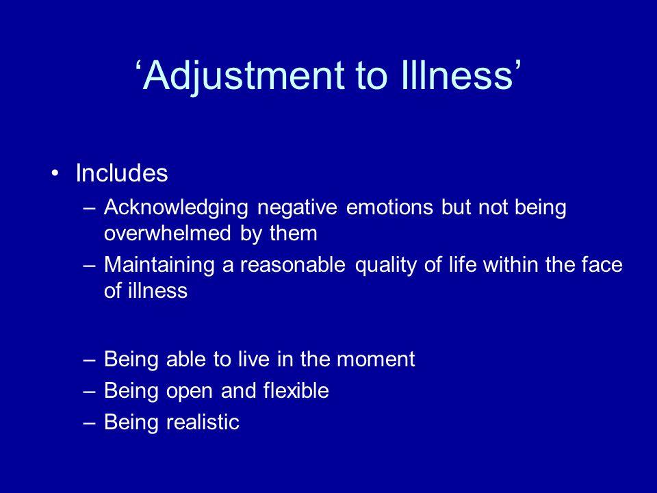 'Adjustment to Illness'