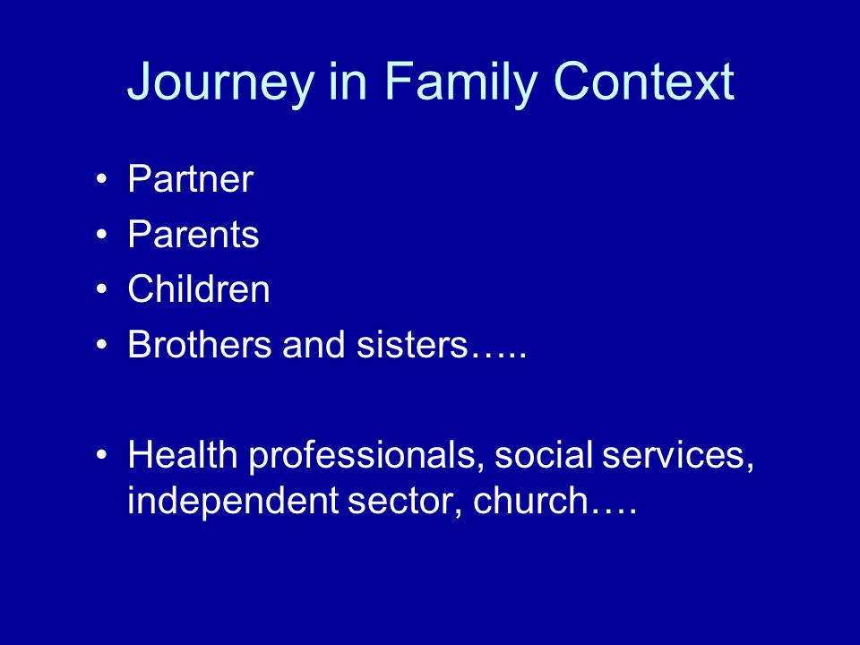 Journey in Family Context