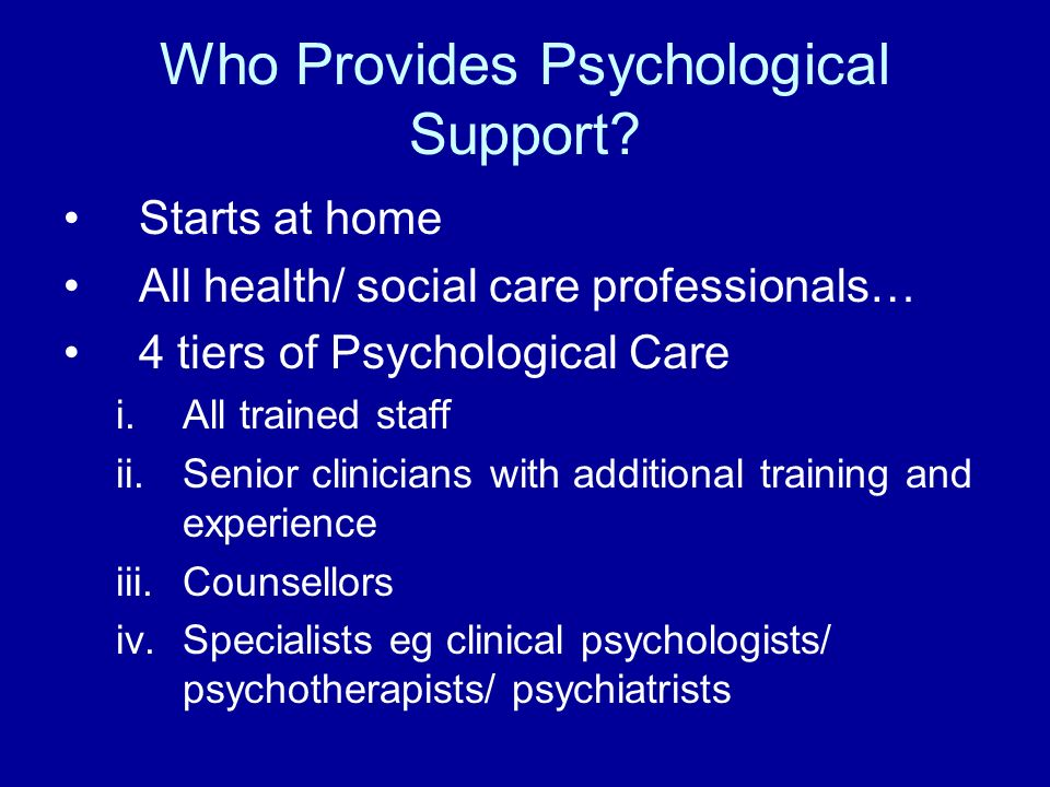 Who Provides Psychological Support