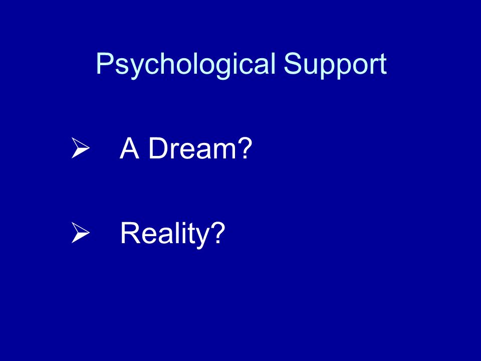 Psychological Support
