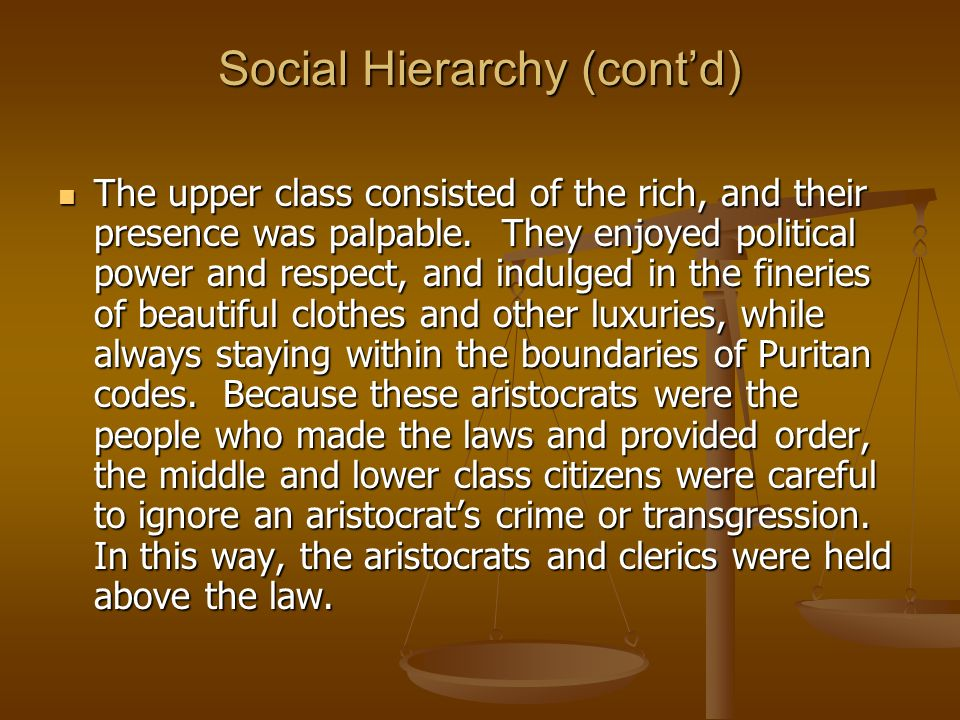 Social Hierarchy (cont'd)