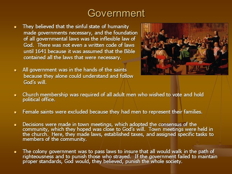 Government They believed that the sinful state of humanity