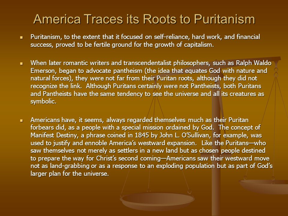 America Traces its Roots to Puritanism