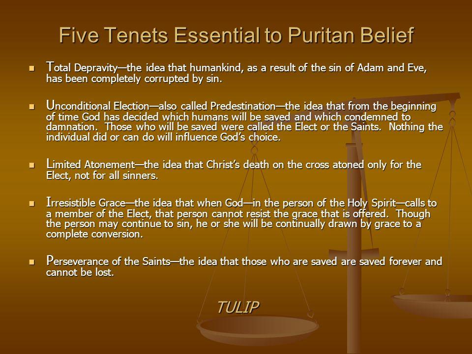Five Tenets Essential to Puritan Belief