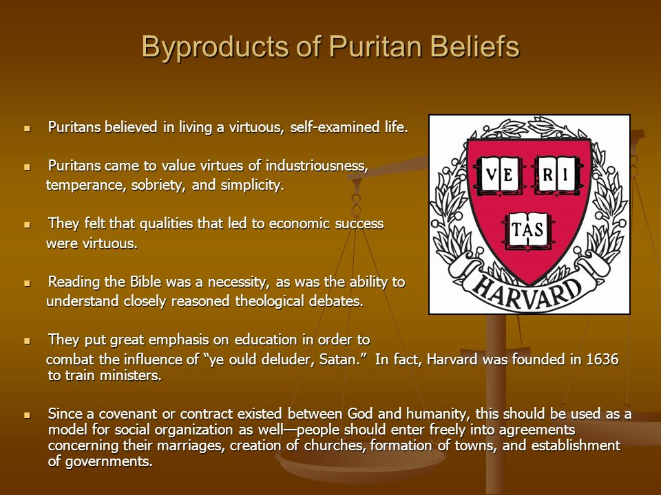 Byproducts of Puritan Beliefs
