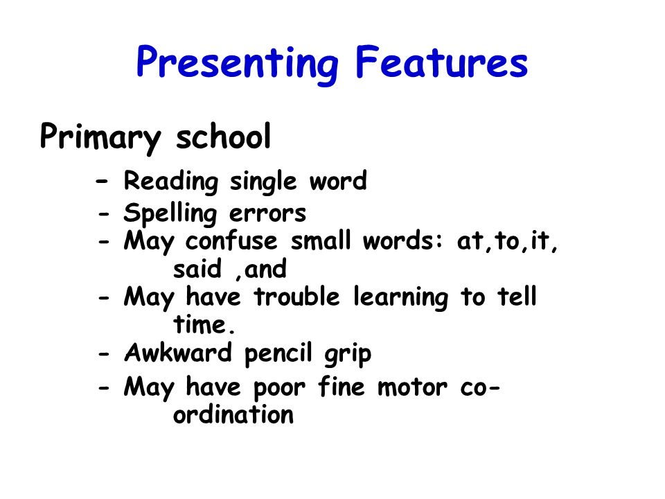 Presenting Features - Reading single word Primary school