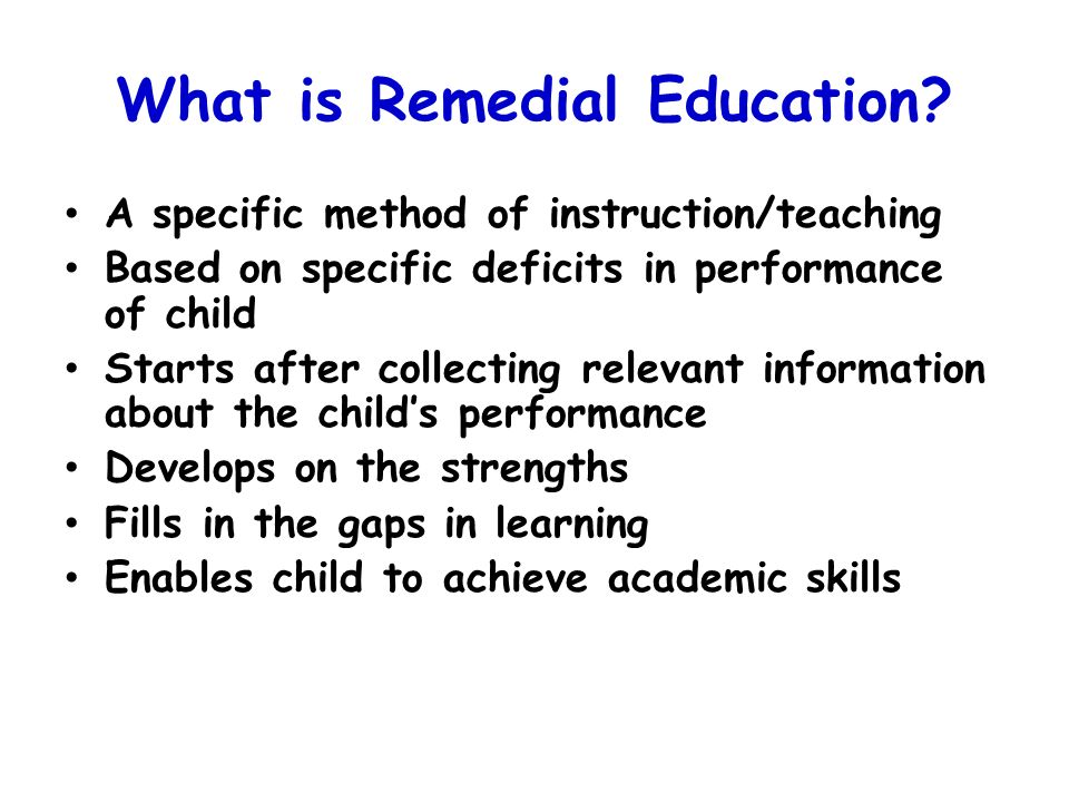 What is Remedial Education