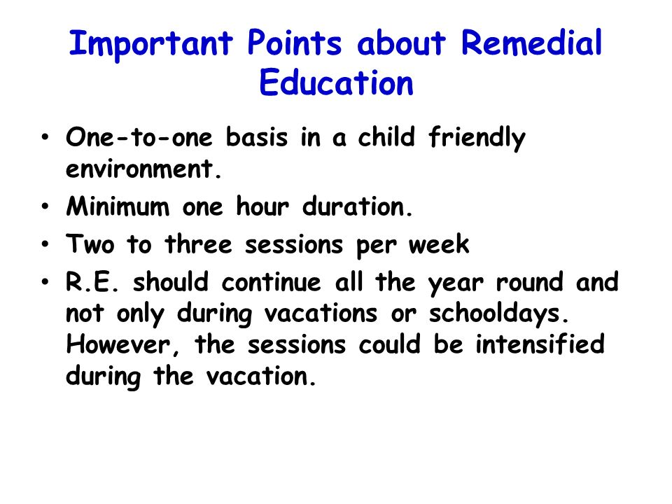 Important Points about Remedial Education