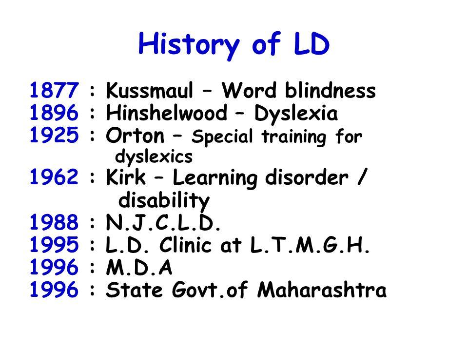History of LD 1877 : Kussmaul – Word blindness