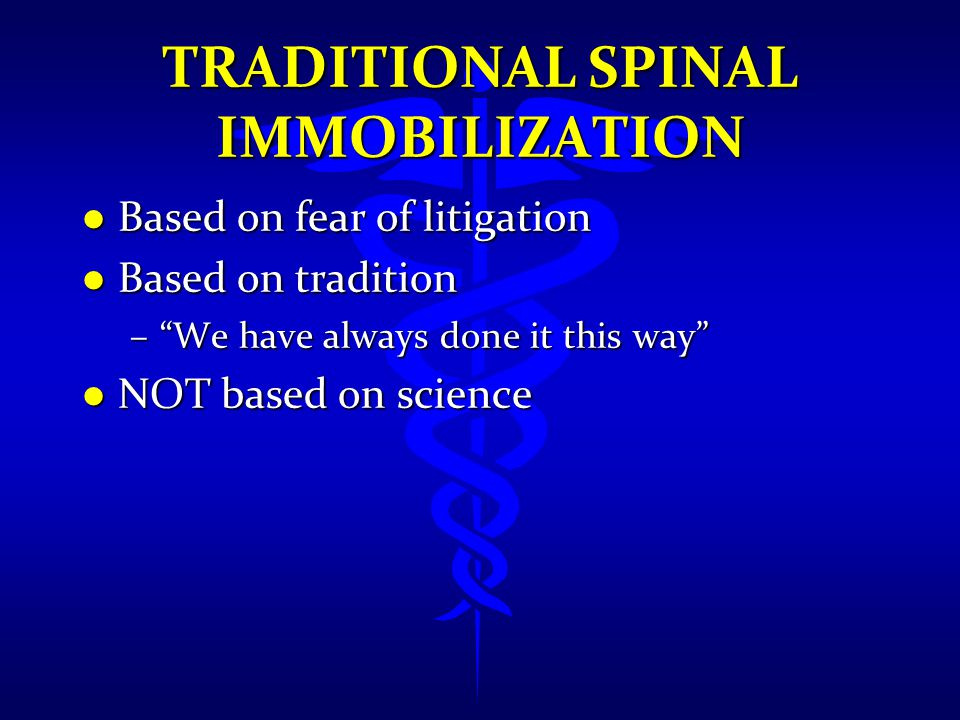 Traditional spinal immobilization