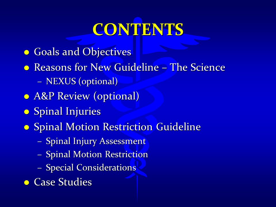 Contents Goals and Objectives Reasons for New Guideline – The Science
