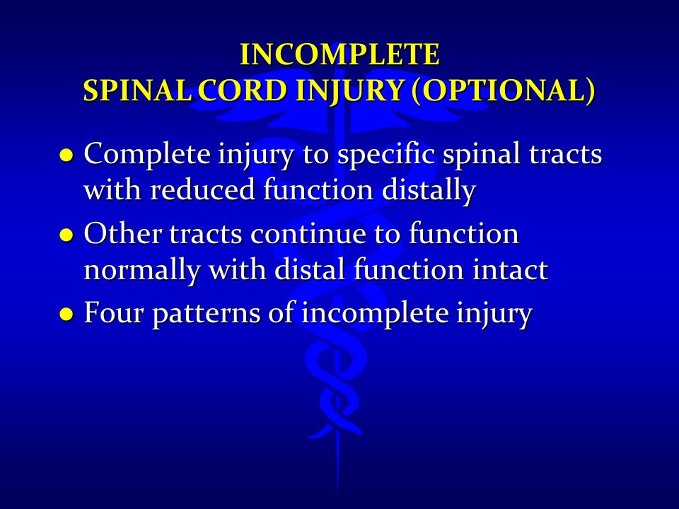 Incomplete Spinal Cord Injury (Optional)