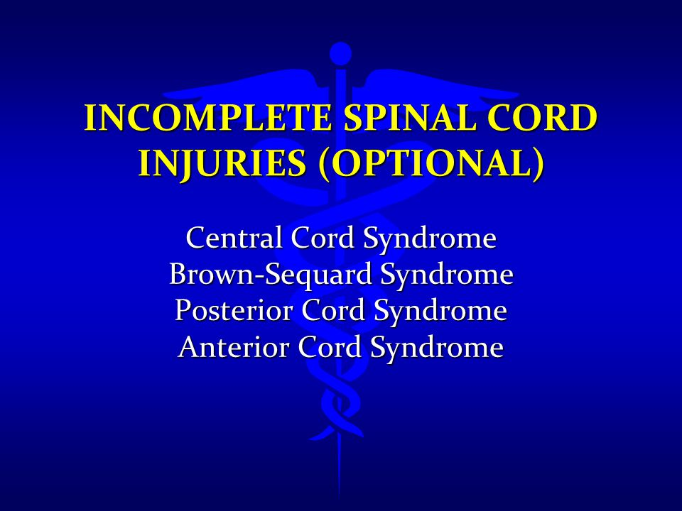 Incomplete Spinal Cord Injuries (Optional)