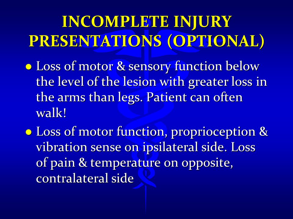 Incomplete Injury Presentations (Optional)