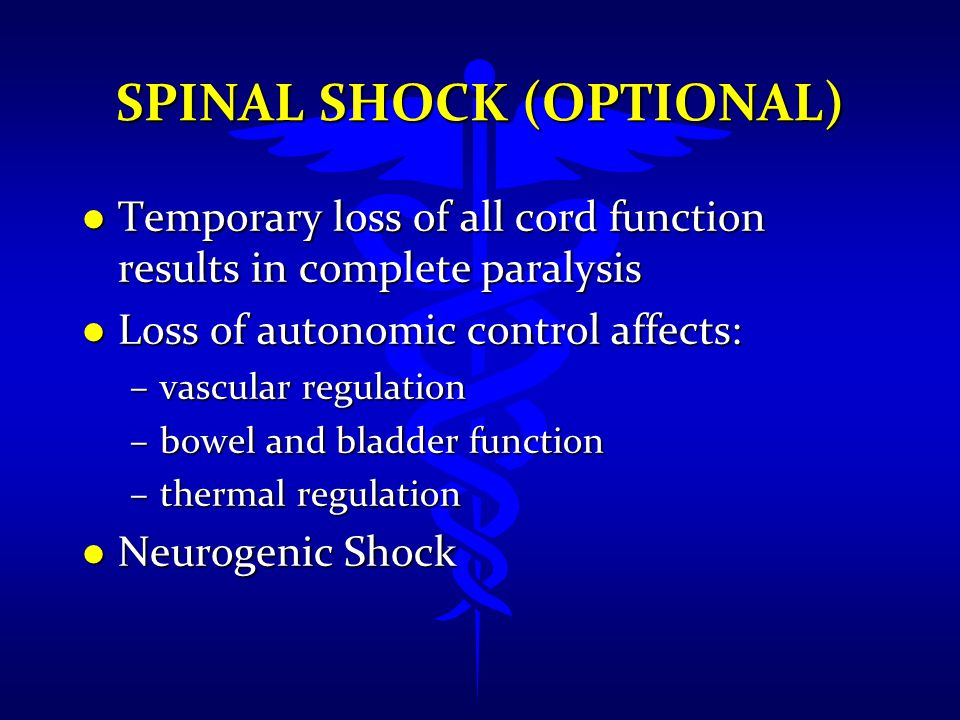 Spinal Shock (Optional)