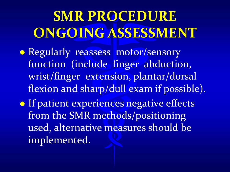 SMR PROCEDURE Ongoing Assessment