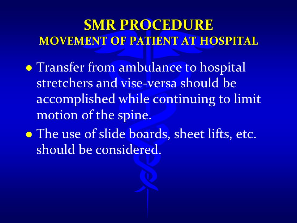 SMR PROCEDURE Movement of Patient at Hospital