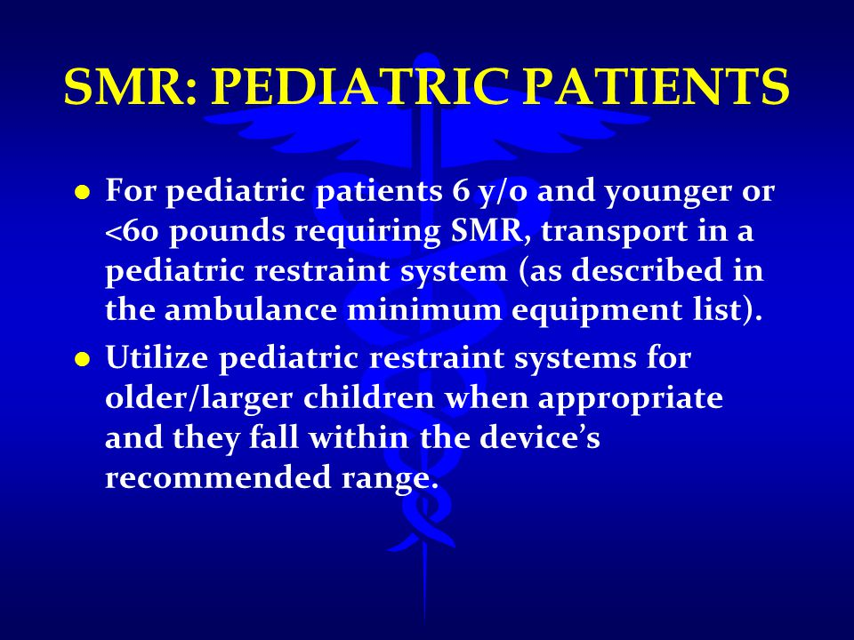 SMR: PEDIATRIC PATIENTS