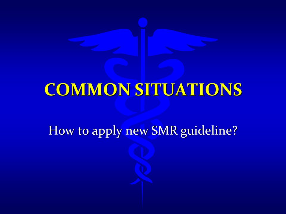 How to apply new SMR guideline