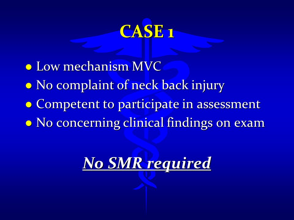 Case 1 No SMR required Low mechanism MVC