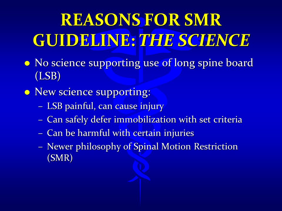 Reasons for SMR Guideline: The Science