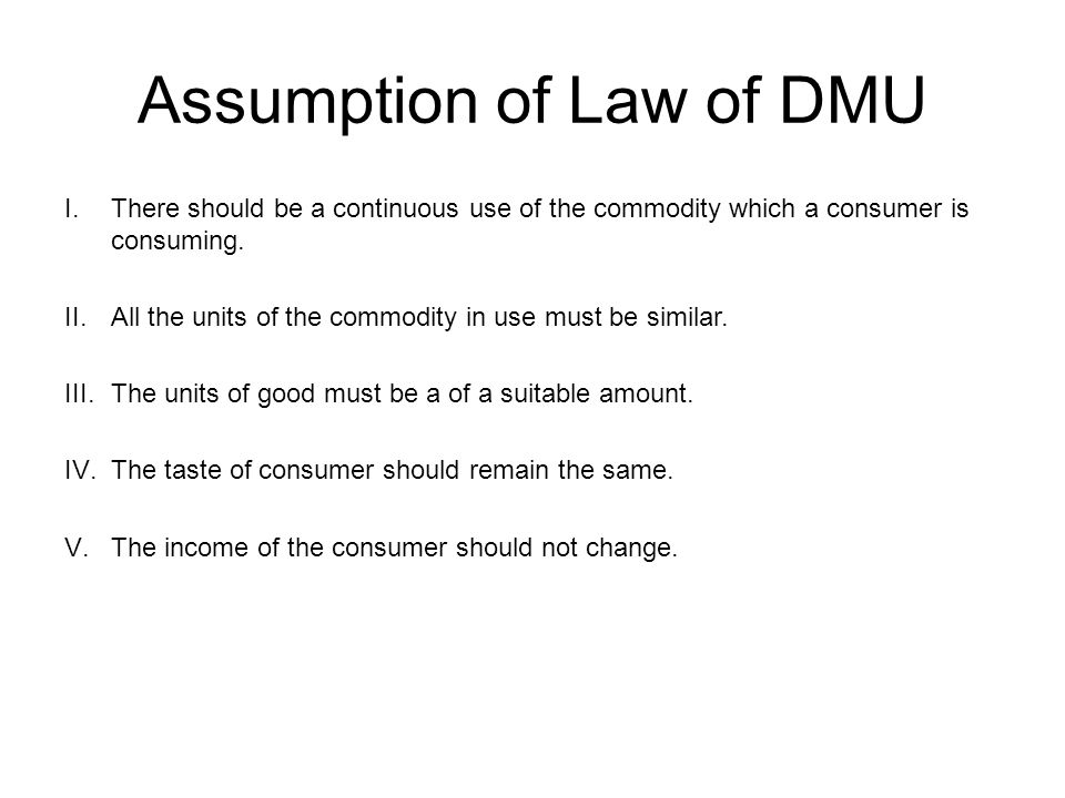 Assumption of Law of DMU