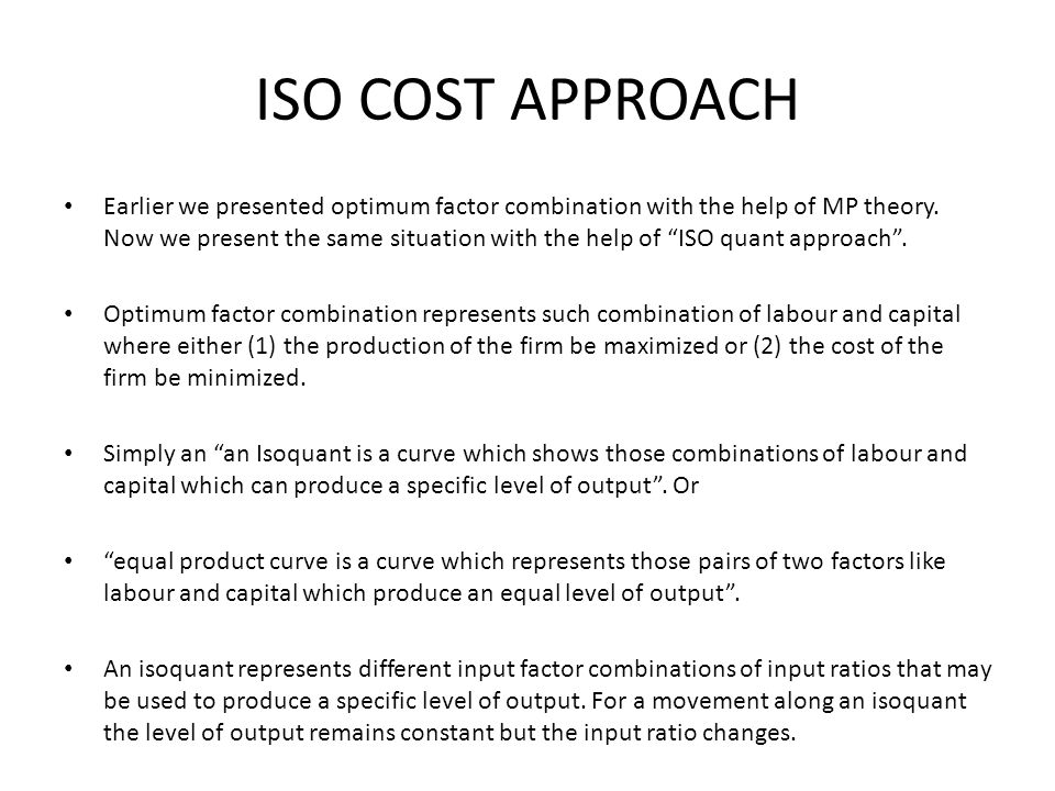 ISO COST APPROACH