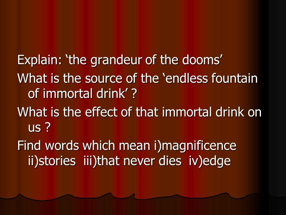Explain: 'the grandeur of the dooms'