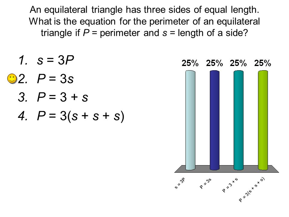 An equilateral triangle has three sides of equal length