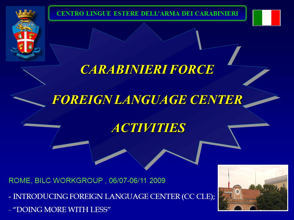 CENTRO LINGUE ESTERE DELL'ARMA DEI CARABINIERI FOREIGN LANGUAGE CENTER