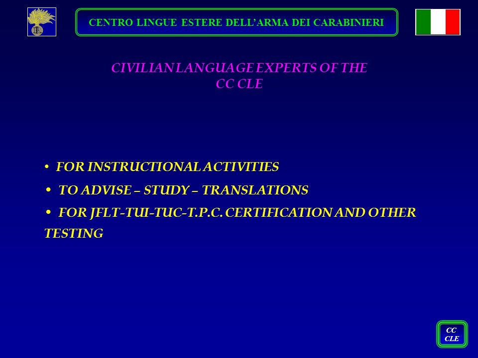 CIVILIAN LANGUAGE EXPERTS OF THE CC CLE