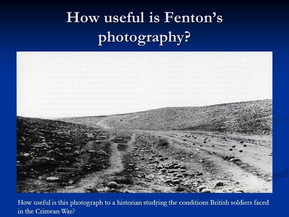How useful is Fenton's photography