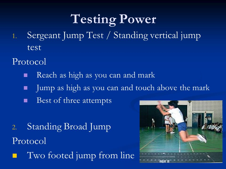 Testing Power Sergeant Jump Test / Standing vertical jump test