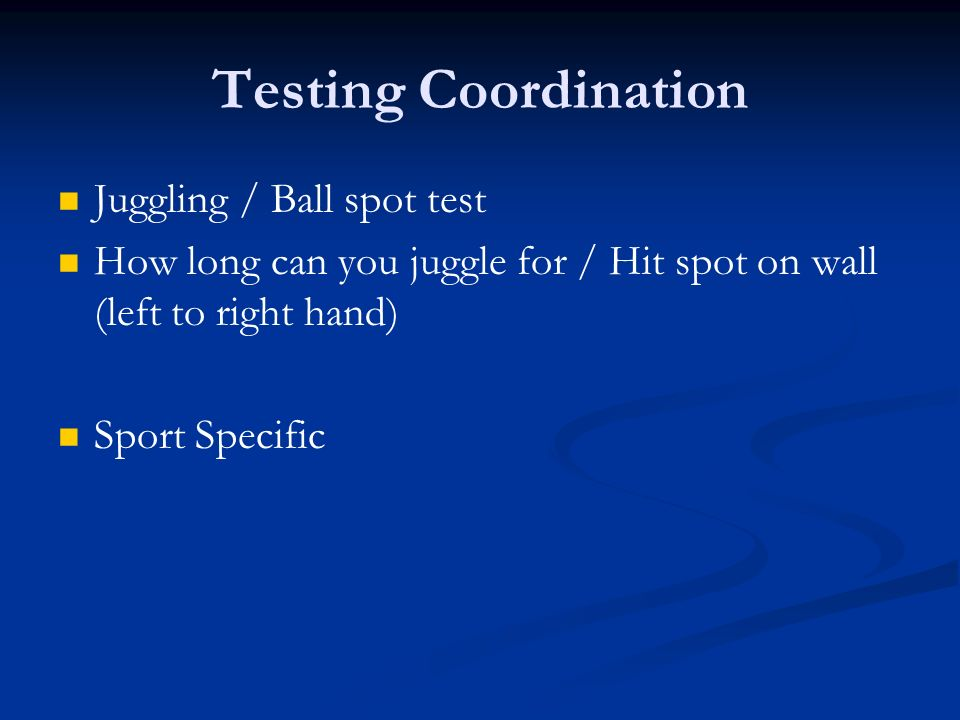 Testing Coordination Juggling / Ball spot test