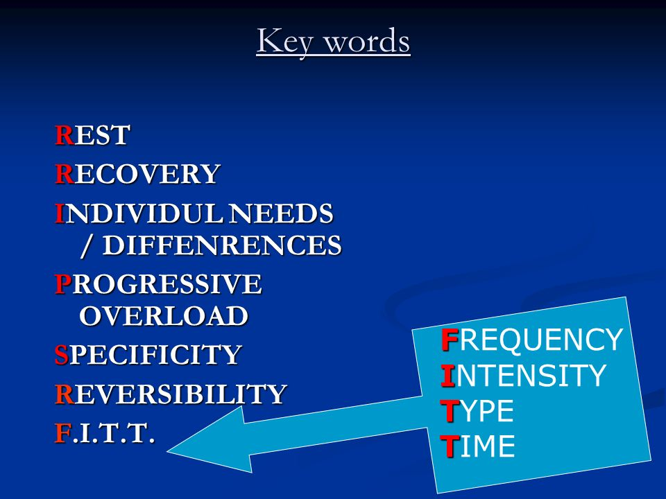 Key words REST RECOVERY INDIVIDUL NEEDS / DIFFENRENCES