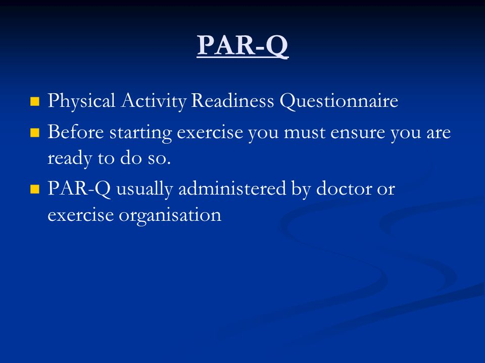 PAR-Q Physical Activity Readiness Questionnaire