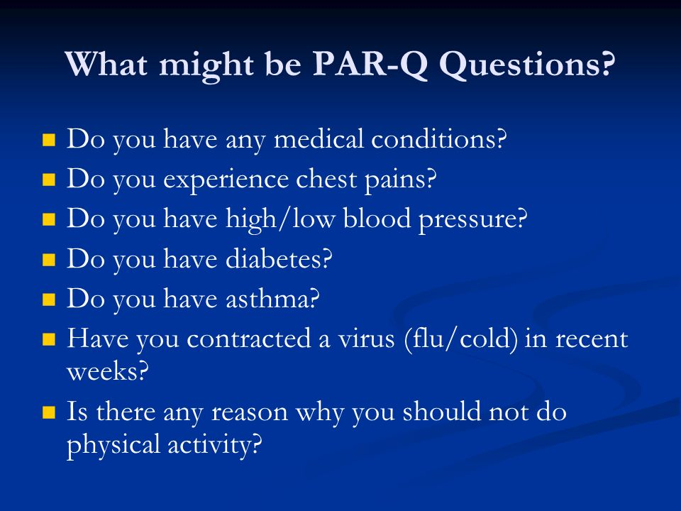 What might be PAR-Q Questions