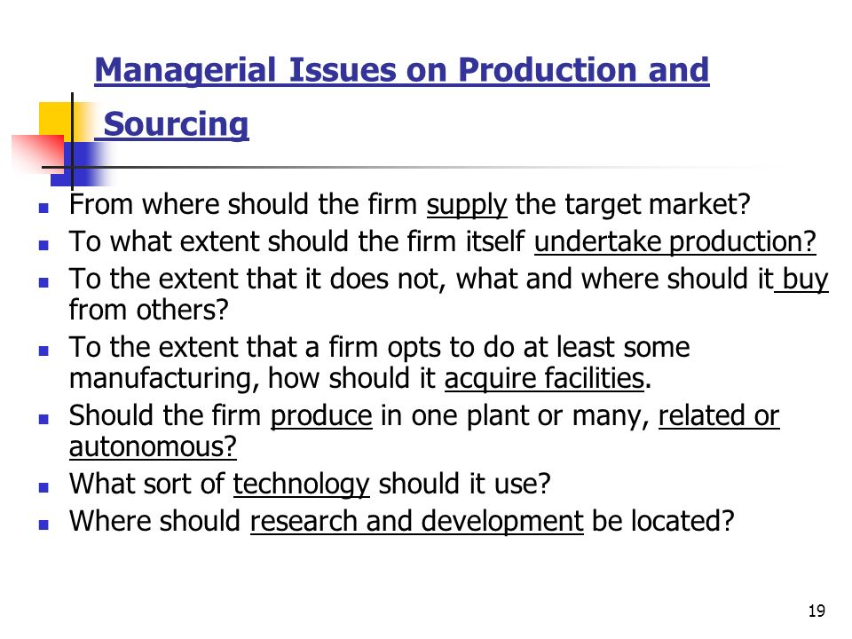 Managerial Issues on Production and Sourcing