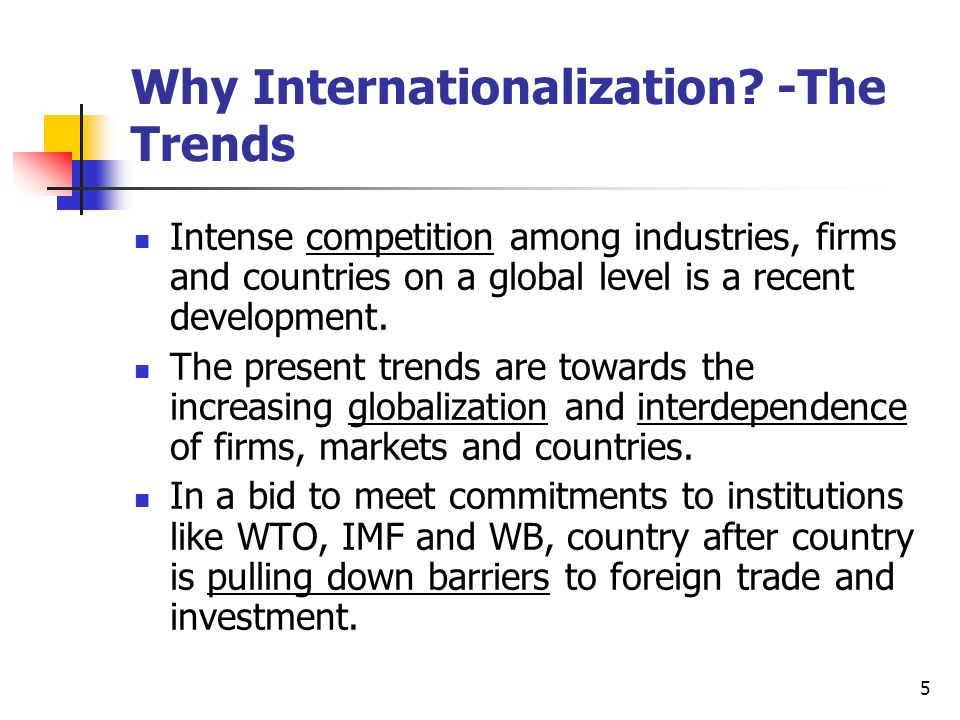 Why Internationalization -The Trends