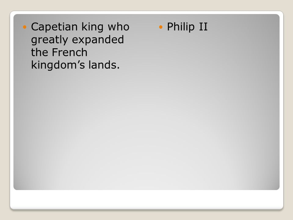 Capetian king who greatly expanded the French kingdom's lands.