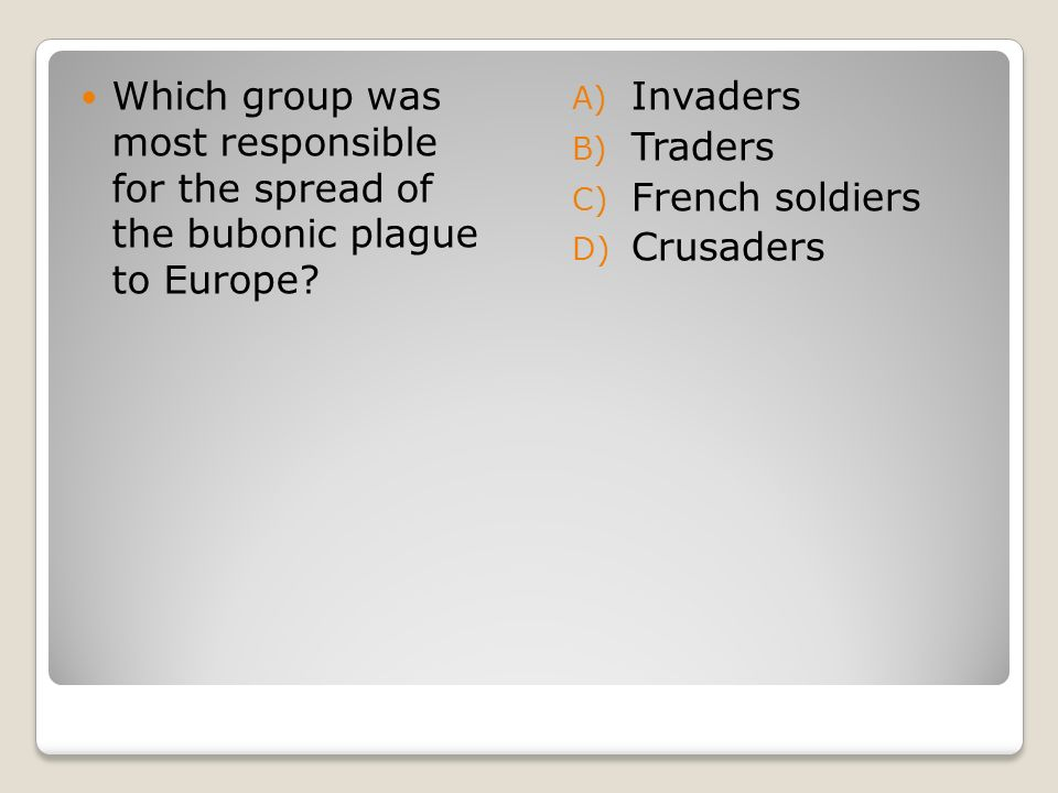 Which group was most responsible for the spread of the bubonic plague to Europe