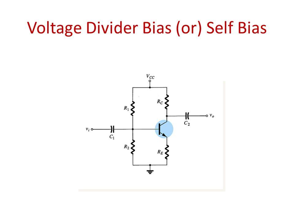 Voltage Divider Bias (or) Self Bias